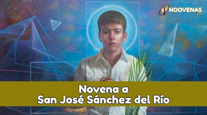 Novena A San Jose Sanchez del Rio