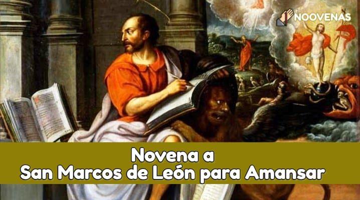 Novena A San Marcos De Leon Para Amansar