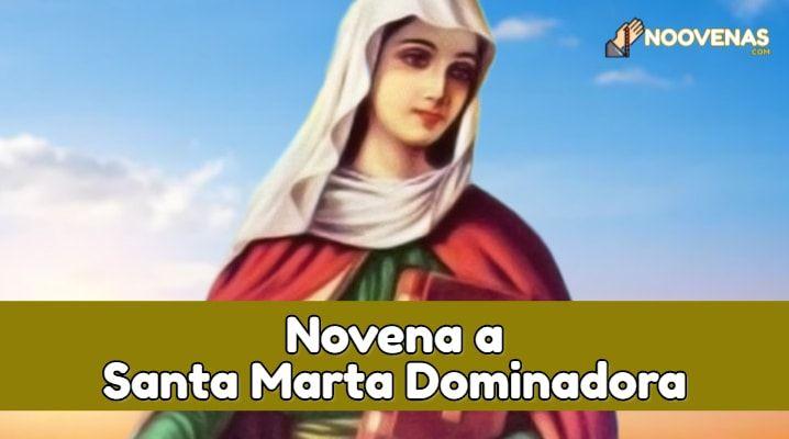 Novena a Santa Marta Dominadora