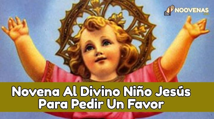 oracion al divino niño jesus en tiempos dificiles